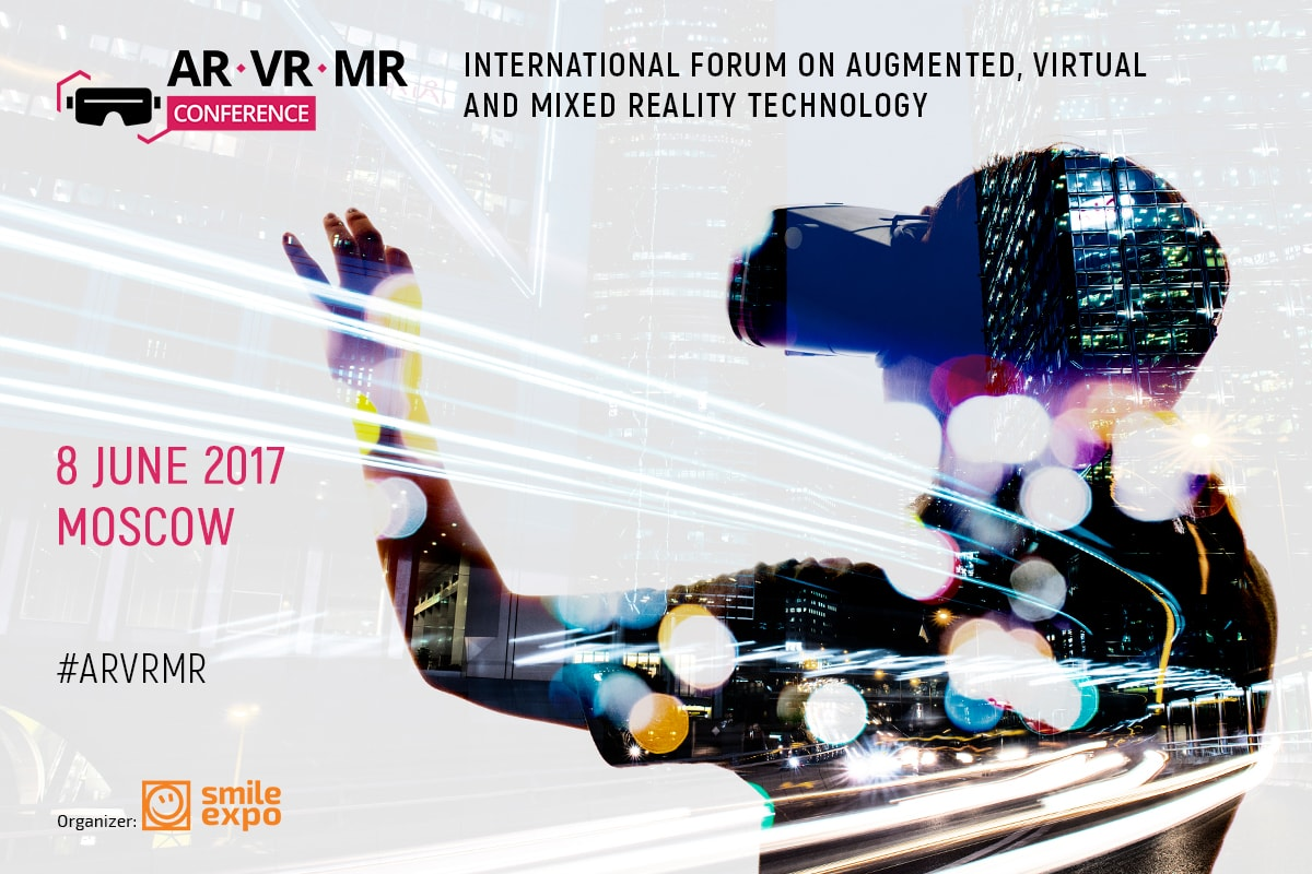 International AR/VR/MR Conference will return to Moscow updated