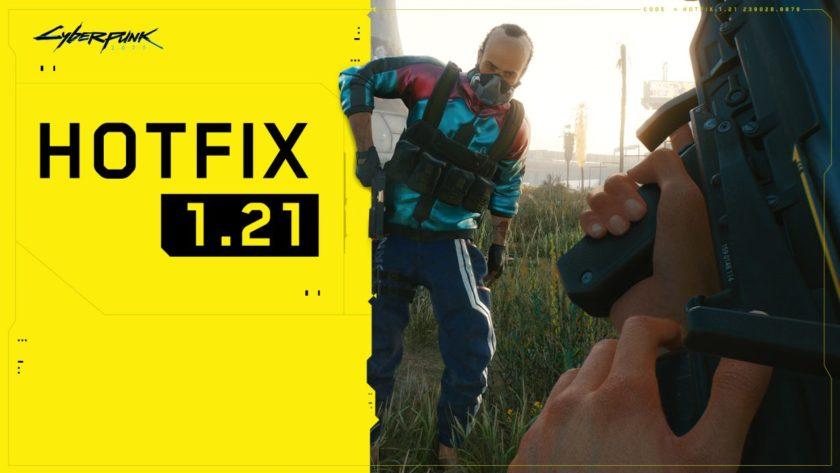 Cyberpunk 2077 - Hotfix 1.21