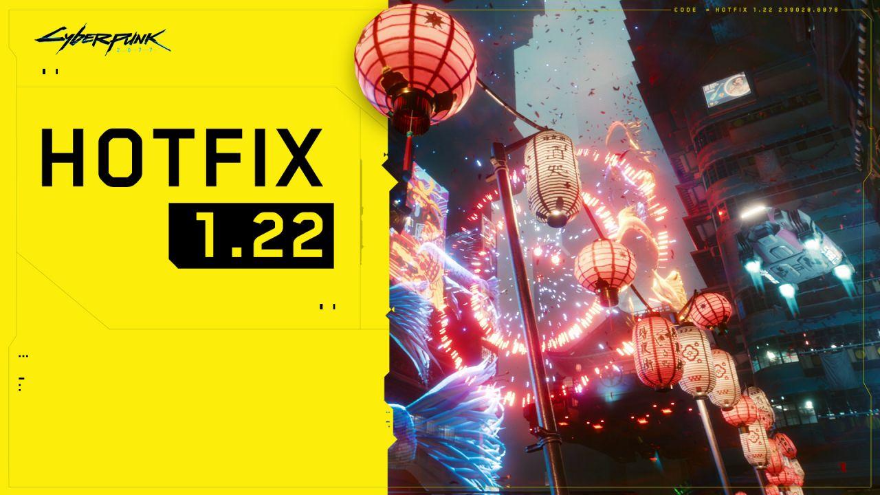 Cyberpunk 2077 - Hotfix 1.22