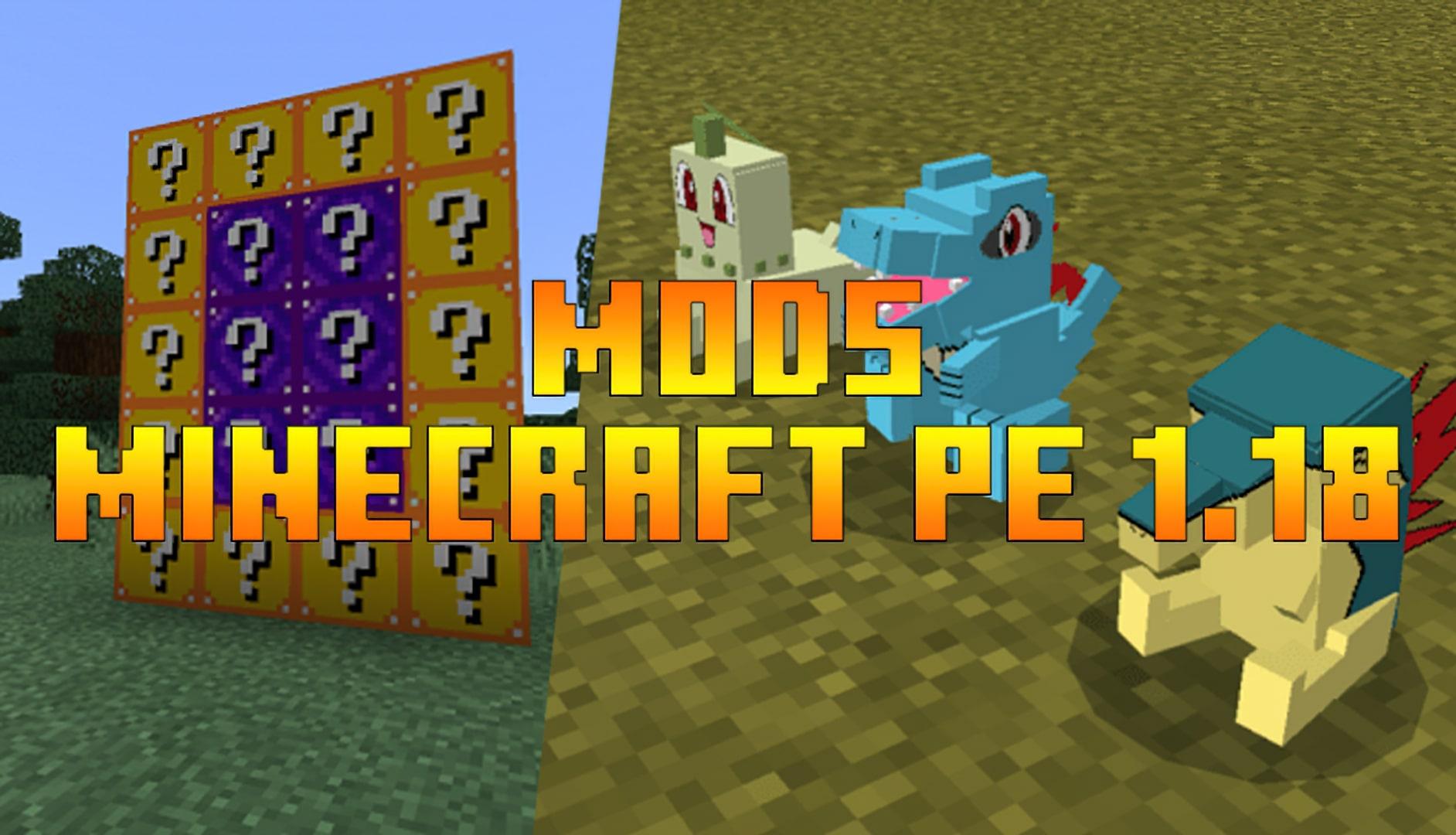 Mods for Minecraft PE 1.18